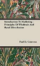 مقدمة إلى التسويق–مبادئ الجملة والتجزئة التوزيع
