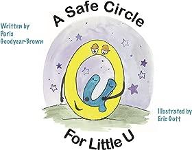 A Safe Circle for Little U