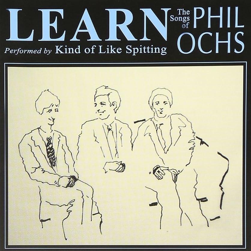 Learn: The Songs of Phil Ochs