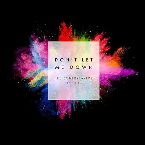 Dont let me down