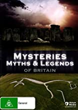 MYSTERIES, MYTHS AND LEGENDS OF BRITAIN