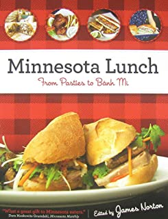Minnesota Lunch: From Pasties to Banh Mi