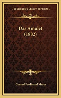 Das Amulet (1882) (German Edition)