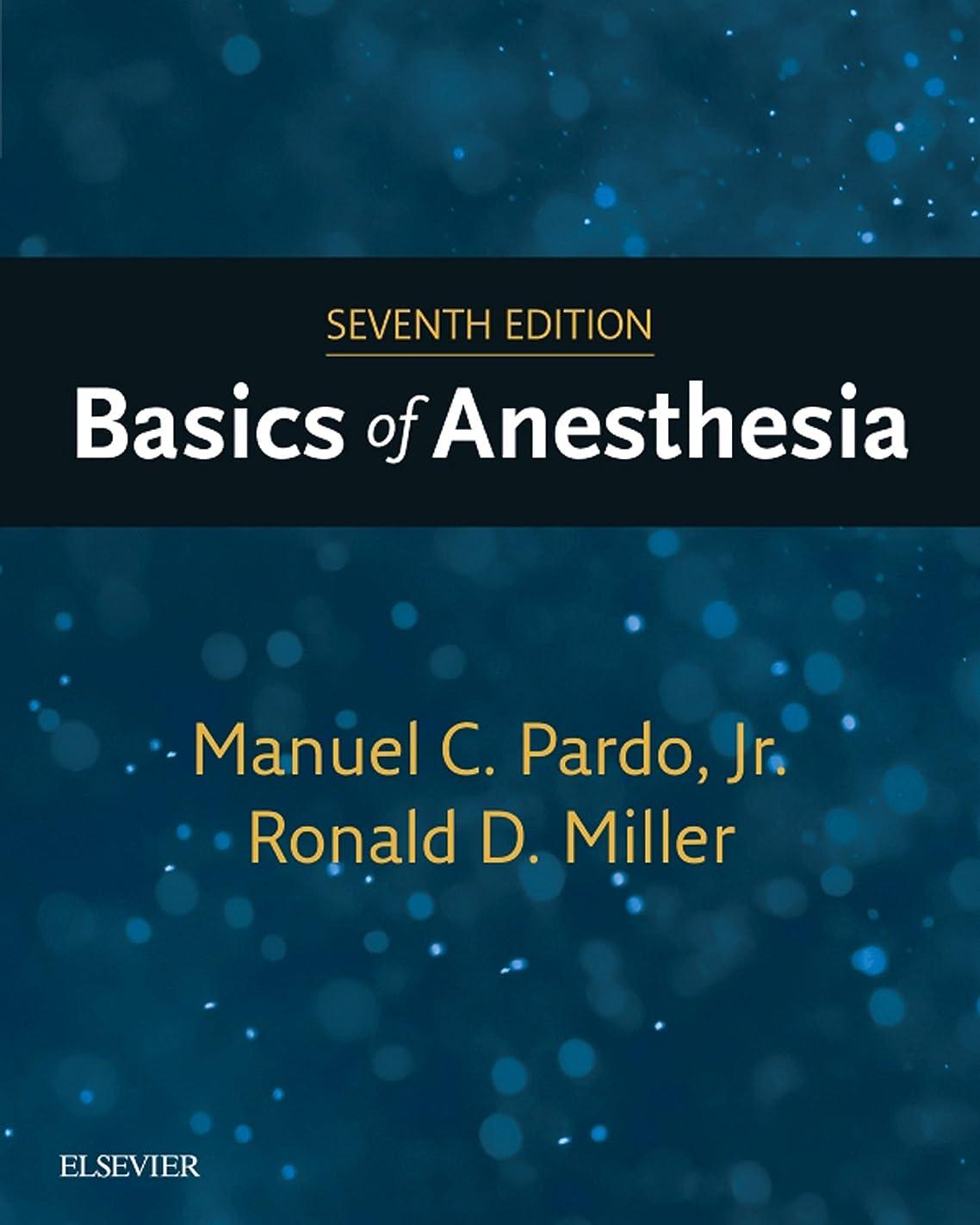 ドックステーキ活発Basics of Anesthesia E-Book (English Edition)