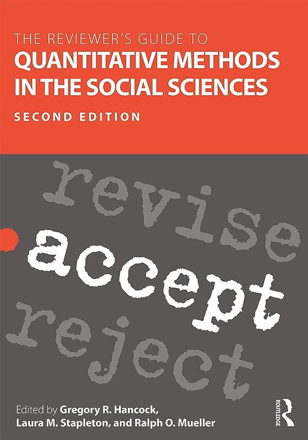 請求可能実験室宇宙飛行士The Reviewer's Guide to Quantitative Methods in the Social Sciences (English Edition)