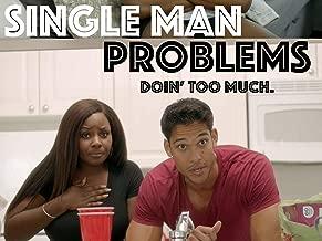 Single Man Problems - Season 1