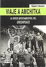 Viaje a Amchitka: La odisea medioambiental del Greenpeace