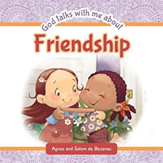 God Talks With Me About Friendship: Making new friends: 3