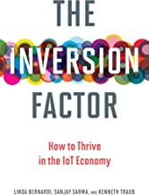 The Inversion Factor: How to Thrive in the IoT Economy (The MIT Press)