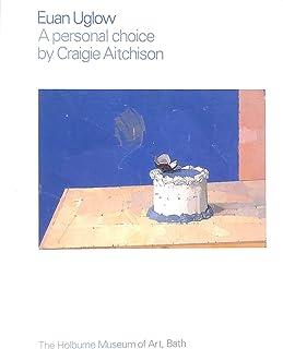 Euan Uglow - A Personal Choice by Craigie Aitchison