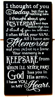 PotteLove I Thought Of You Today.God Has You In His Arms I Have You In My Heart Wood Sign