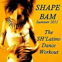 Shape Bam Summer 2011 (The Sh'latino Dance Workout)