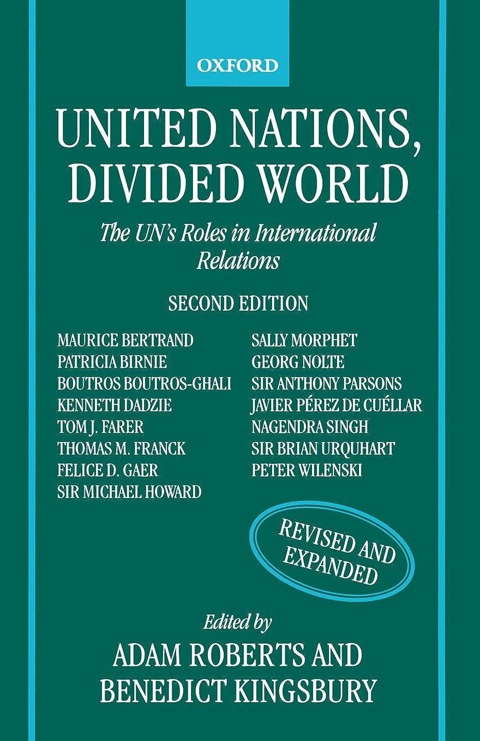 試用願う識別するUnited Nations, Divided World: The UN's Roles in International Relations