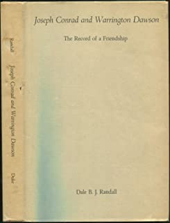 Joseph Conrad and Warrington Dawson: The Record of a Friendship