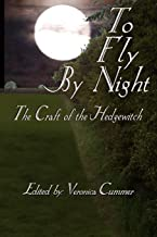 To Fly By Night: Craft of the Hedgewitch