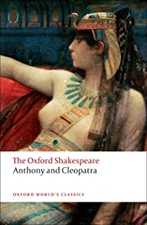 The Oxford Shakespeare: Anthony and Cleopatra