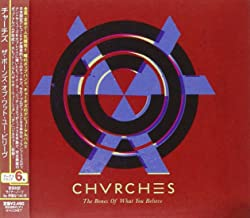 Best chvrches    – the bones of what you believe Reviews