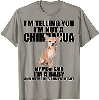 Chihuahua Dog Shirt I'm telling you I'm not a Chihuahua Tee
