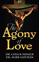 The Agony of Love: Six Hours in Eternity