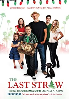 The Last Straw - Inspired by a True Story - a 5-Dove rated Christmas Holiday Film