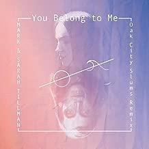 You Belong to Me (Oak City Slums Remix)