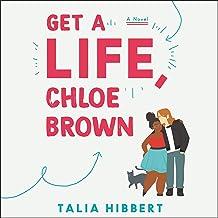 Get a Life, Chloe Brown: A Novel PDF