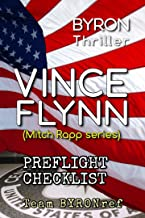 BYRON Thriller Vince Flynn Preflight Checklist: Mitch Rapp series (BYRON Preflight Checklists)