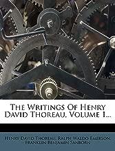 The Writings of Henry David Thoreau, Volume 1...