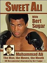 Muhammad Ali & Bert Sugar - Sweet Ali With Bert Sugar