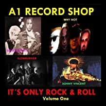 A1 Record Shop - It's Only Rock & Roll Volume One