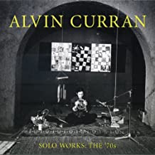 alvin curran solo works the 70s