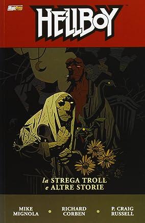 La strega troll e altre storie. Hellboy: 7