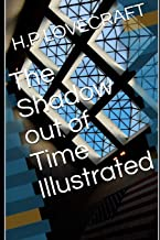 The Shadow out of Time Illustrated