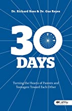 30 Days: Turning the Hearts of Parents & Teenagers Toward Each Other