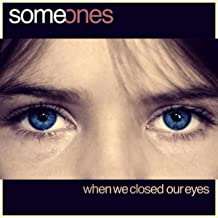 When We Closed Our Eyes