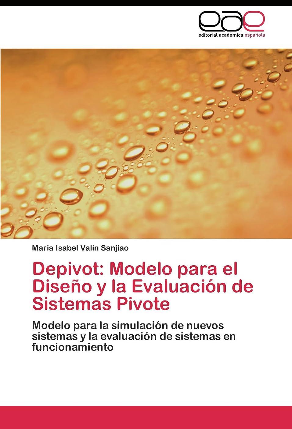 ゲートウェイウルル振動するDepivot: Modelo Para El Diseno y La Evaluacion de Sistemas Pivote
