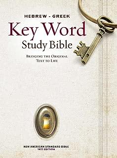 The Hebrew-Greek Key Word Study Bible: NASB-77 Edition, Hardbound (Key Word Study Bibles)
