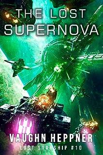 The Lost Supernova (Lost Starship Series Book 10)