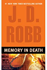 Memory in Death (In Death, Book 22) Kindle Edition