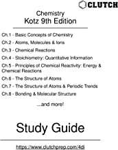 Study Guide for Chemistry and Chemical Reactivity, 9th Edition, by Kotz