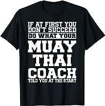 T-Shirt for Muay Thai Coaches - Do What Your Muay Thai Coach