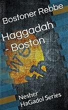 Haggadah - Boston: Nesher HaGadol Series