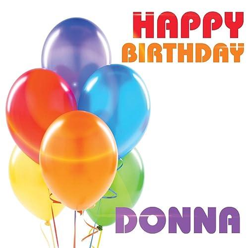 Happy Birthday Donna By The Birthday Crew On Amazon Music