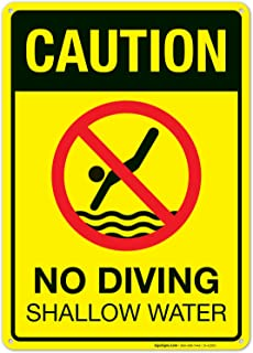 Caution No Diving Shallow Water Sign, Pool Sign 10x14 Rust Free Aluminum UV Printed, Easy to Mount Weather Resistant Long Lasting Ink Made in USA by SIGO SIGNS