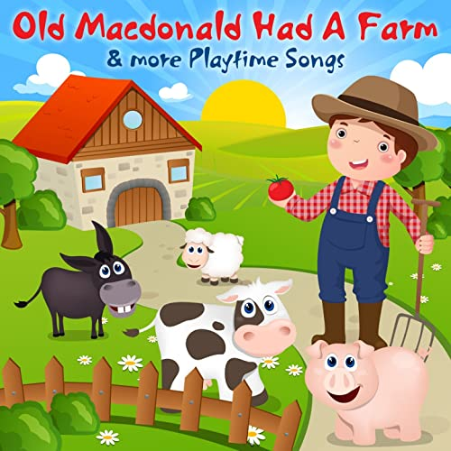 Old Mcdonald S Logo: Old Macdonald Had A Farm & More Playtime Songs By Nursery