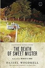 The Death of Sweet Mister: A Novel