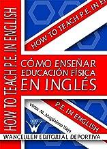 Cómo enseñar Educación Física en inglés