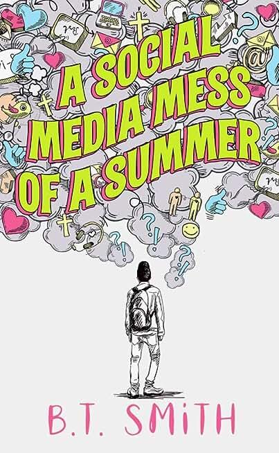 A Social Media Mess of a Summer (English Edition)