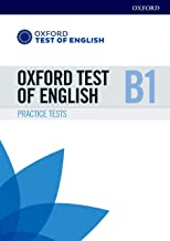 Oxford Test of English: B1: Practice Tests: Preparation for the Oxford Test of English at B1 level
