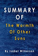 Summary Of The Warmth Of Other Suns: By Isabel Wilkerson